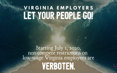 What Virginia Employers Need to Know About the New Non-Compete Law